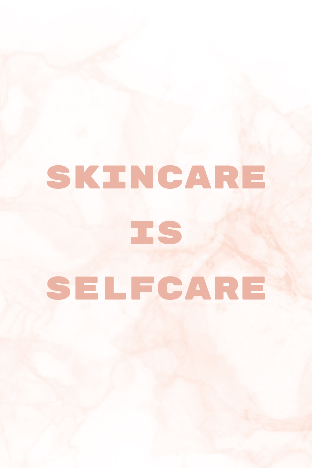 Skincare is Selfcare Print
